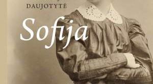 """Viktorijos Daujotytės knyga """"Sofija"""""""